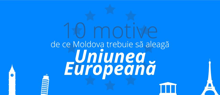 (infografic)10 motive pentru care Moldova trebuie să aleagă Uniunea Europeană