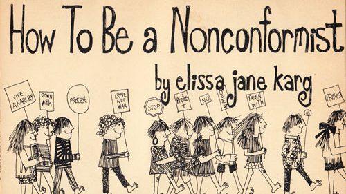 Cum să devii un nonconformist în 22 pași