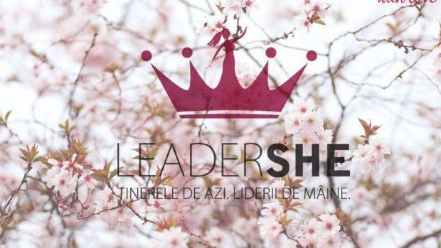 Devină participantă LeaderSHE – Young Women Leaders' Academy