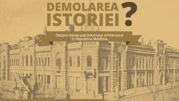 (infografic) Demolăm istoria. Despre starea patrimoniului arhitectural în Moldova