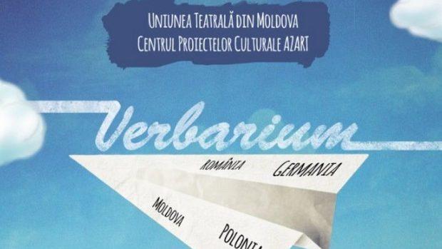 """Sunteți invitați la Festivalul Internațional de Dramaturgie Contemporană """"Verbarium"""" în perioada 2-7 septembrie"""