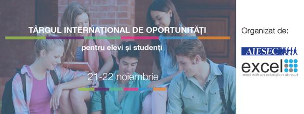 AIESEC și EXCEL te îndeamnă să participi la târgul internațional de oportunități