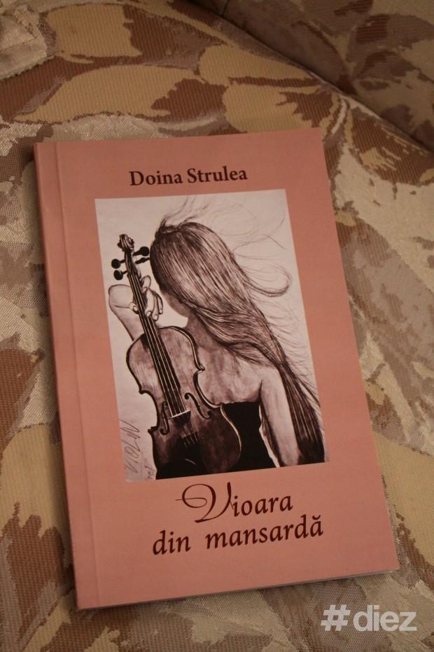 """Volumul de poezii """"Vioara din mansardă"""" al Doinei Strulea"""