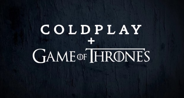 Coldplay + Game of Thrones