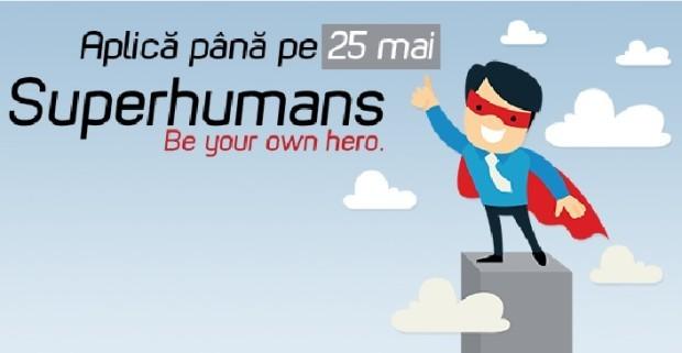 (video) 7 motive pentru care să te înscrii la proiectul Superhumans