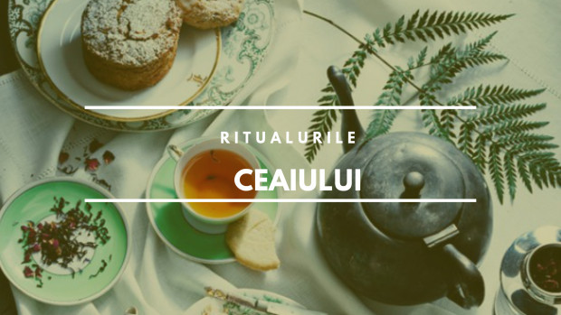(foto) Ritualul și cultura ceaiului în diverse zone geografice