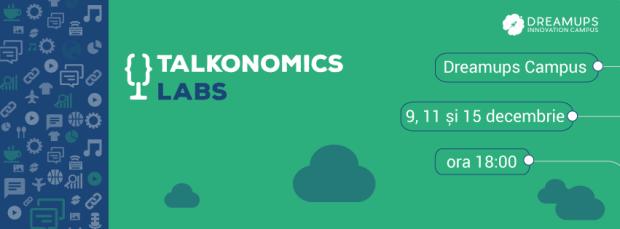 Găsește soluții pentru dezvoltarea antreprenoriatului! Participă la Talkonomics Labs