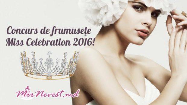 Tinerele pot participa la concursul de frumusețe Miss Celebration 2016