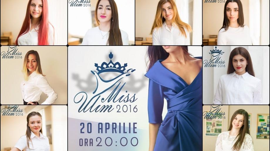 Cunoaște finalistele care vor concura pentru titlul de Miss ULIM 2016