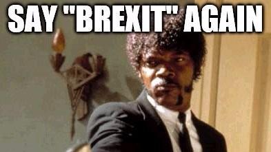 (foto) Cele mai divizate meme-uri despre Brexit. Vor ieși sau nu vor ieși, asta-i întrebarea