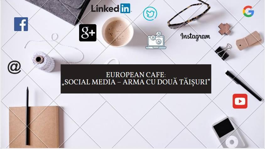 """Studenții, elevii și tinerii activi civic pot participa la un """"european cafe"""" despre Social Media"""