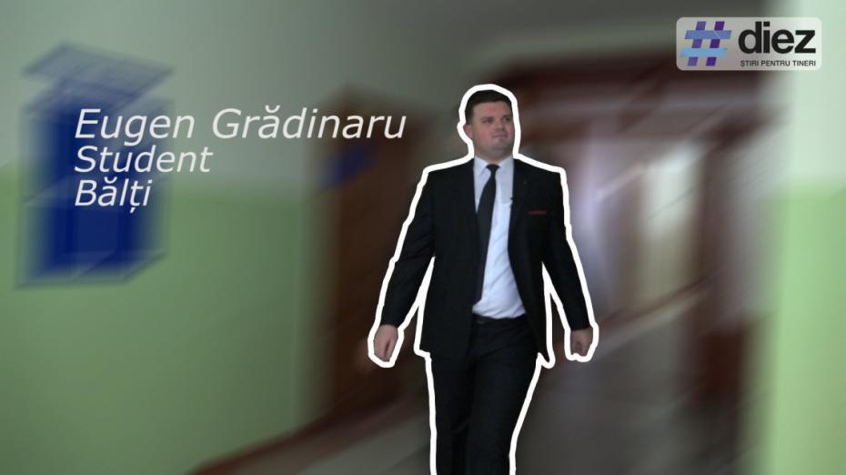 (video) Unde-s tinerii. Eugen Grădinaru, student la Bălți: Aș vrea ca universitatea să înțeleagă de ce au nevoie studenții