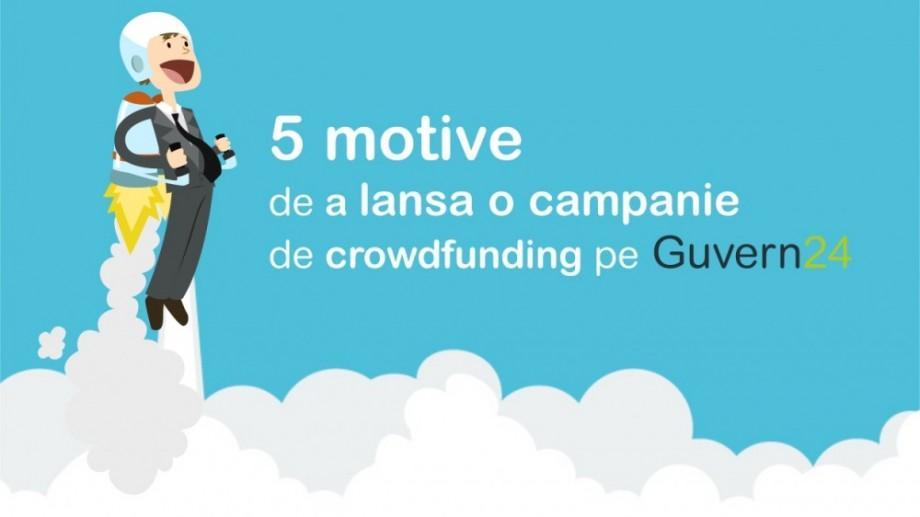 Cinci motive să lansezi o campanie de crowdfunding pentru proiectul tău pe Guvern24