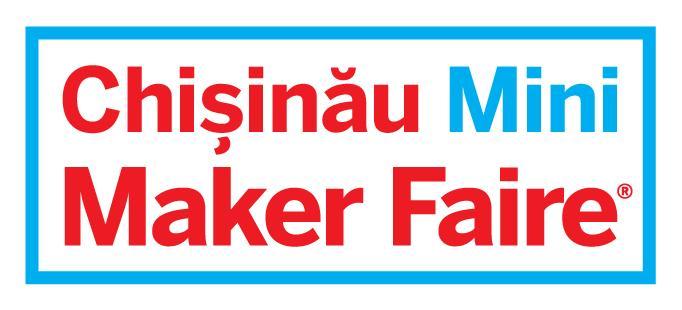 Ce este un Maker Faire și când va avea loc la Chișinău