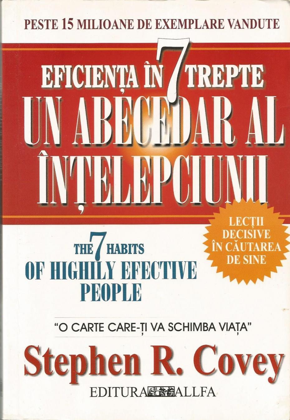 eficiența-în-7-trepte-un-abecedar-al-intelepciunii-stephen-r-covey