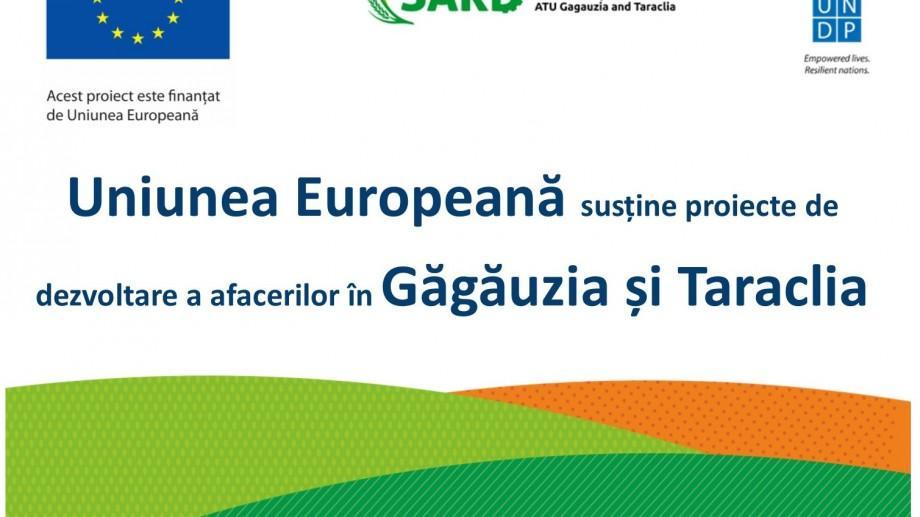 UE oferă mai multe granturi pentru dezvoltarea afacerilor în Găgăuzia și Taraclia