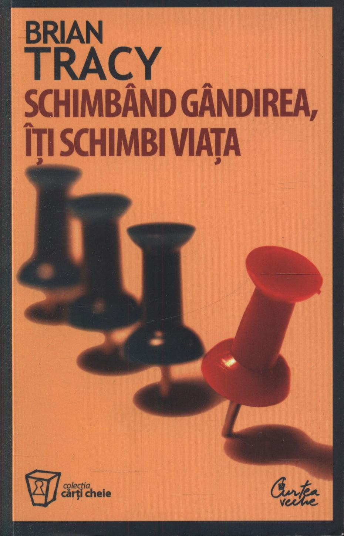 schimband-gandirea-iti-schimbi-viata-editia-a-iii-a-revizuita_1_fullsize