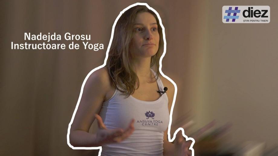 (video) Unde-s tinerii. Nadejda Grosu, despre ce ne poate învăța Yoga: Devii conștient de corpul tău și de gândurile tale