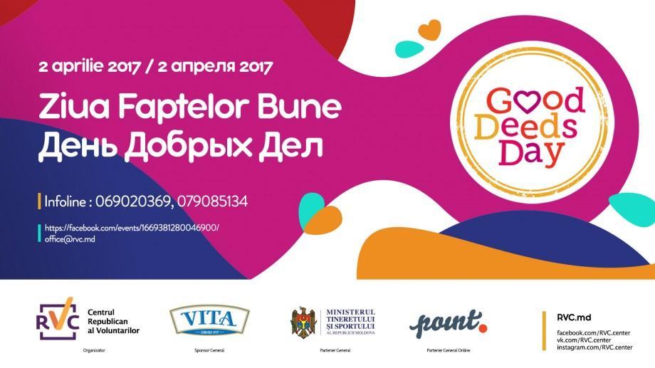 """""""Ziua Faptelor bune 2017"""" se va desfășura la Chișinău pe data de 2 aprilie. Detalii"""
