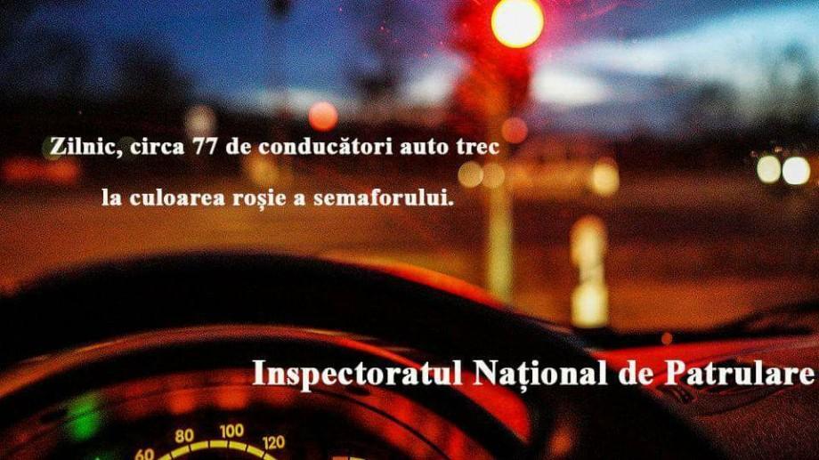 77 de șoferi din Moldova trec zilnic la culoarea roșie a semaforului