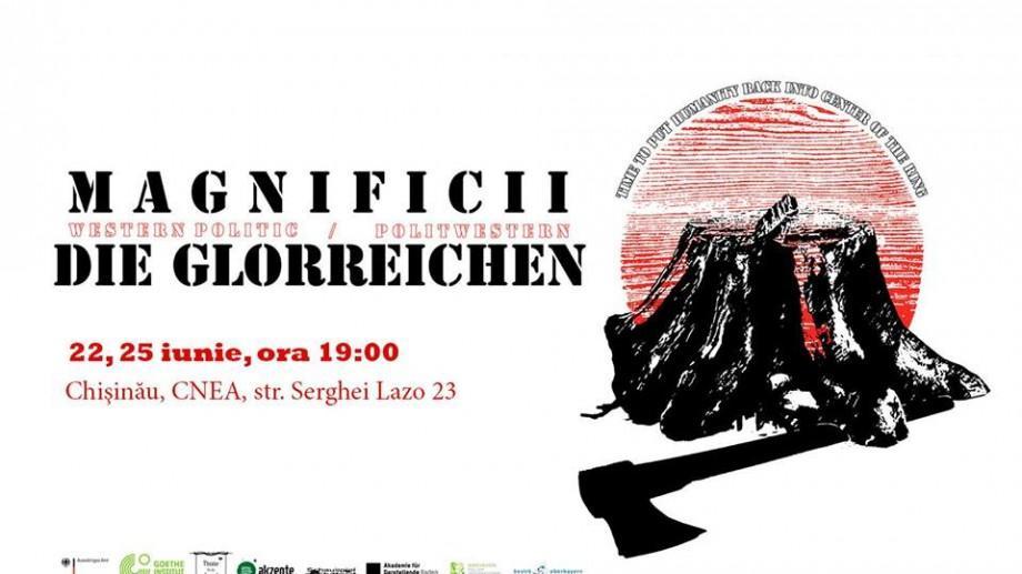 Magnificii / Die Glorreichen – un spectacol inedit în care se povestesc 11 vieți de către actori din Germania, Moldova și România