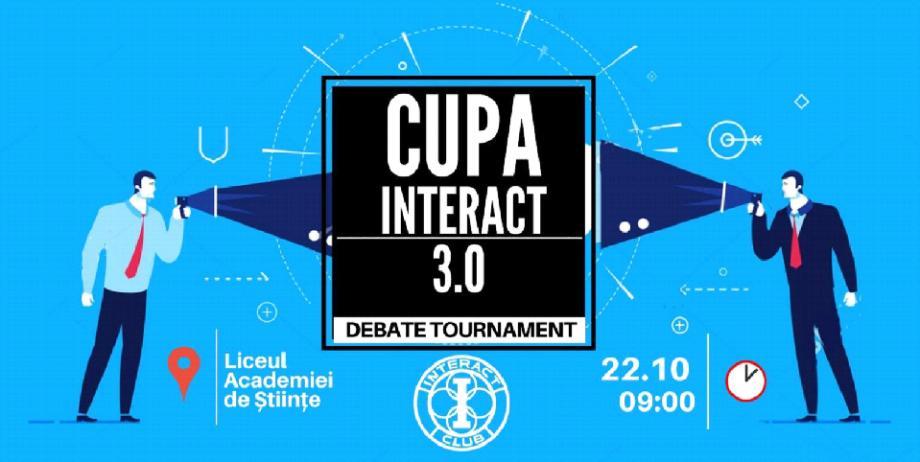 Cupa Interact 3.0 – o nouă ediție a campionatului pentru cei pasionații de dezbateri