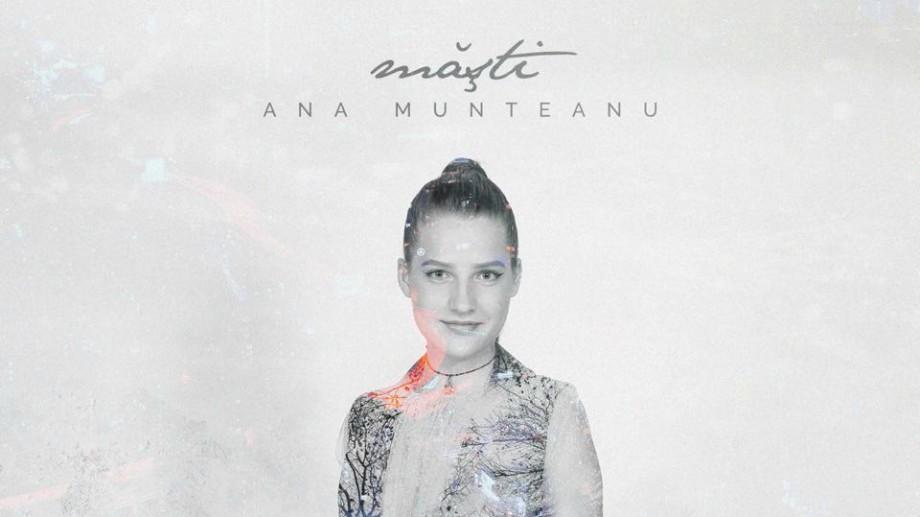 """(video) """"Uităm să trăim, să simțim"""". Ana Munteanu a lansat primul videoclip pentru piesa """"Măști"""""""