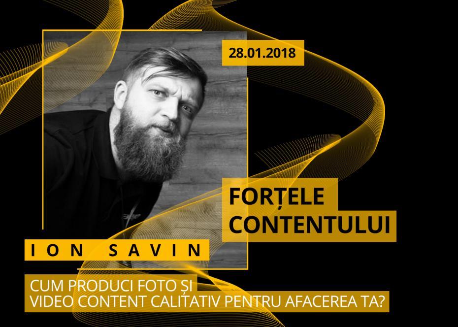 Ion Savin, social media in culise, fortele contentului