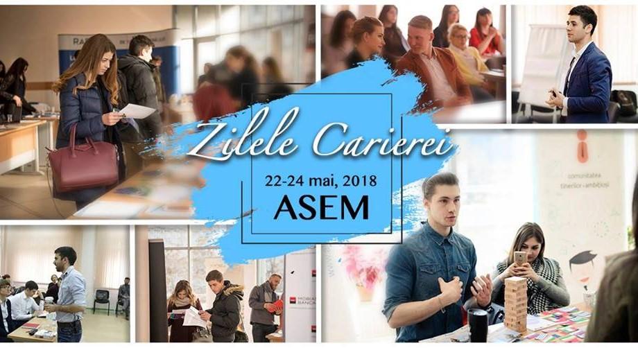 Zilele Carierei la ASEM. Joburi, traininguri și networking pentru tinerii specialiști