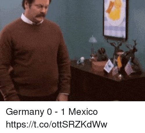 germany-0-1-mexico-https-t-co-ottsrzkdww-34181448