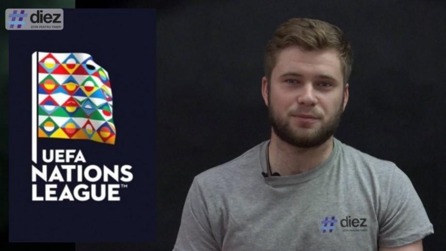 (video) #DIEZPRE prima ediție a Ligii Națiunilor și participarea naționalei de fotbal a Moldovei la acest turneu