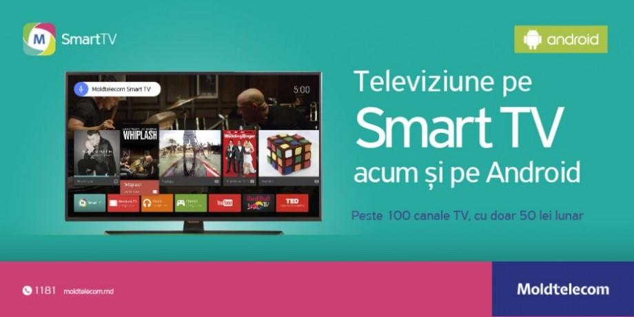 Posibilităţi noi în televiziune cu serviciul Moldtelecom SmartTV, acum şi pe Android