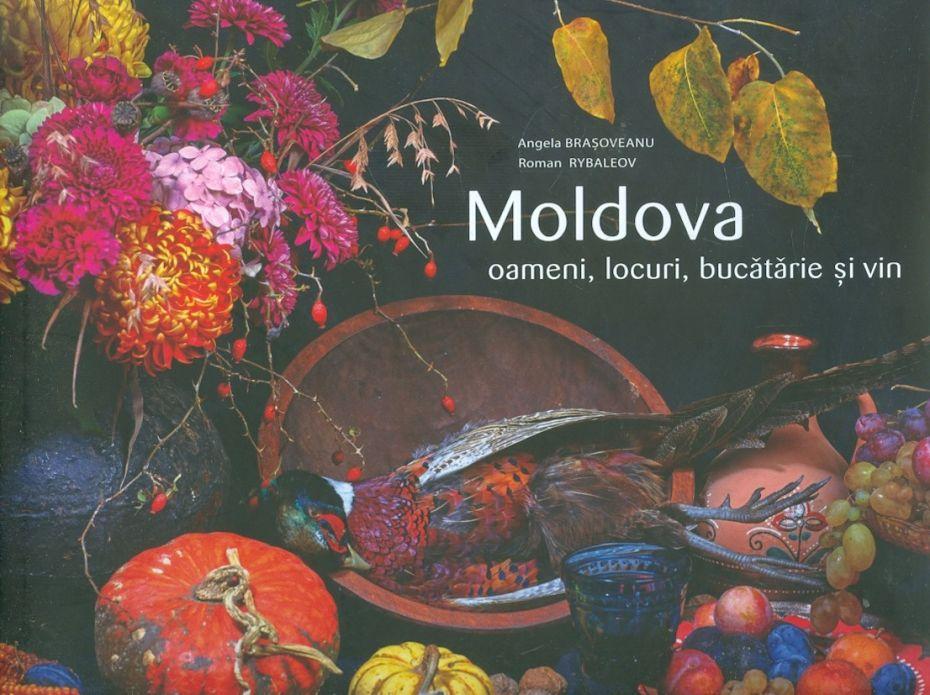 Angela-Brasoveanu__Moldova-Oameni-locuri-bucatarie-si-vin__9975-86-602-5-785334363603