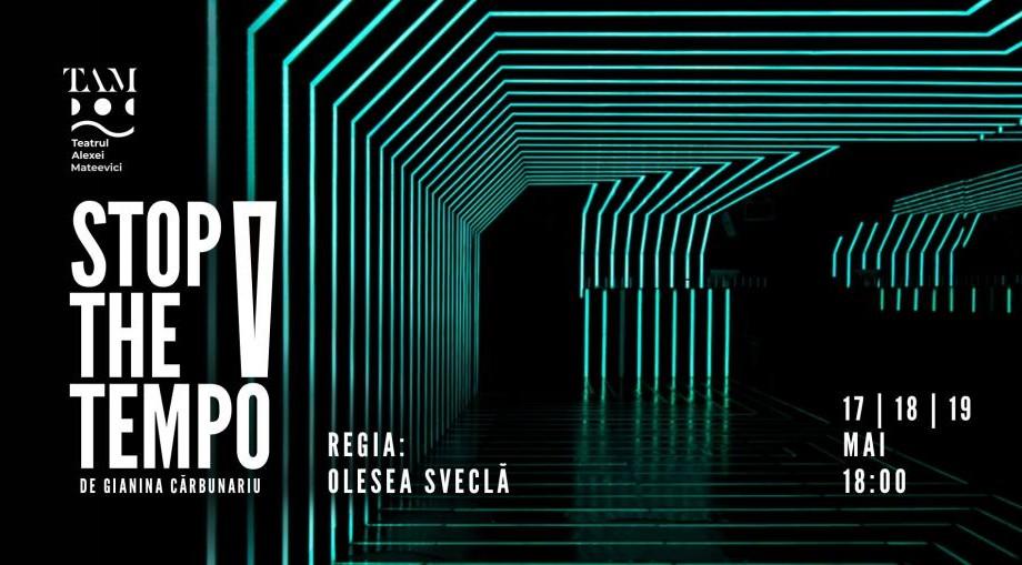 """Te frământă întrebările existențialiste? Vino la premiera spectacolului """"Stop the tempo!"""" la Teatrul Alexei Mateevici"""