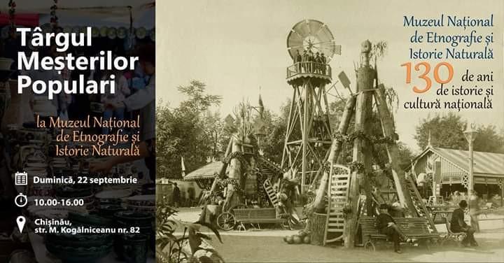 În septembrie va avea loc Târgul Meșterilor populari, organizat de cel mai vechi muzeu din Moldova