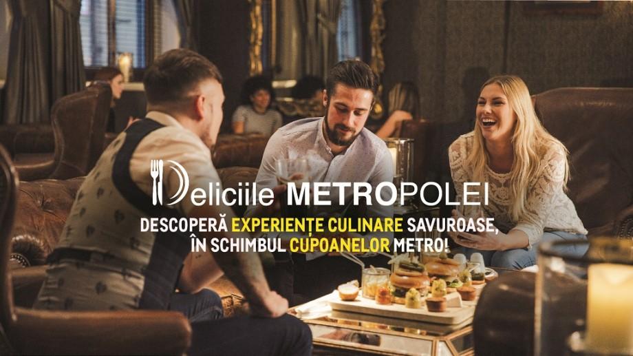 """""""Deliciile METROPOLEI"""". METRO te invită la o masă în oraș și îți achită 30% din notă"""