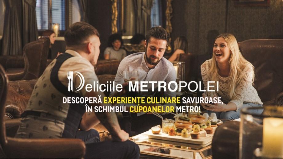 """""""Deliciile METROPOLEI"""". METRO te invită la o masă în oraș și îți achită 30 % din notă"""