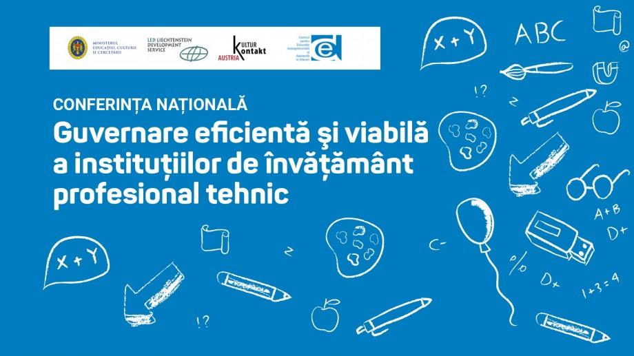 """Ministerul Educației va organiza Conferința Națională """"Guvernare eficientă şi viabilă a instituțiilor de învățământ profesional tehnic"""". Când va avea loc evenimentul"""