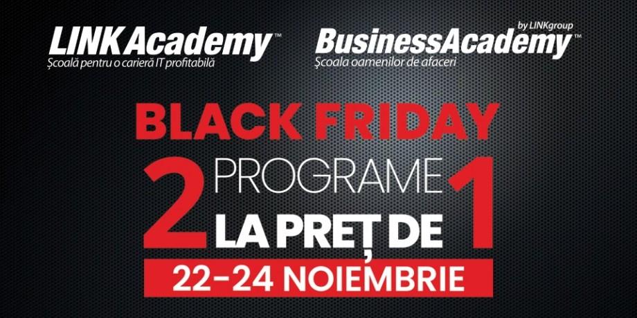 Marea ofertă de Black Friday la LINK Academy și BusinessAcademy: două programe la preț de unul