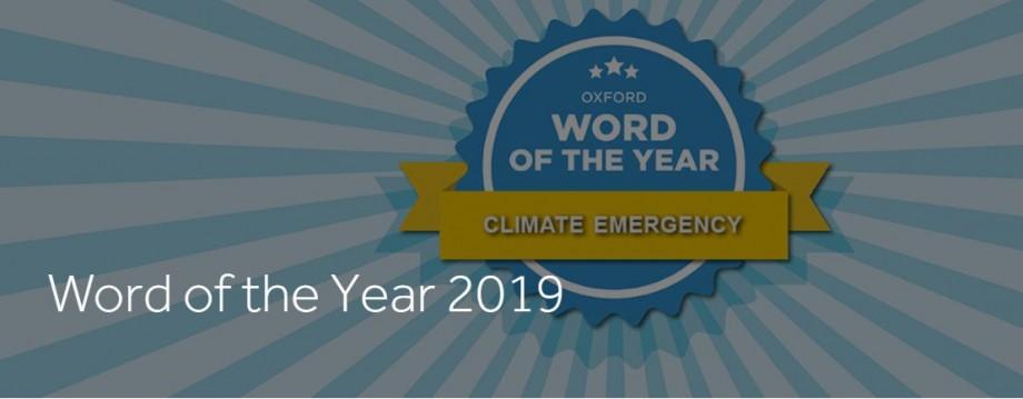 Dicționarul Oxford a dat publicității cuvântul anului 2019. Este o expresie legată de mediu