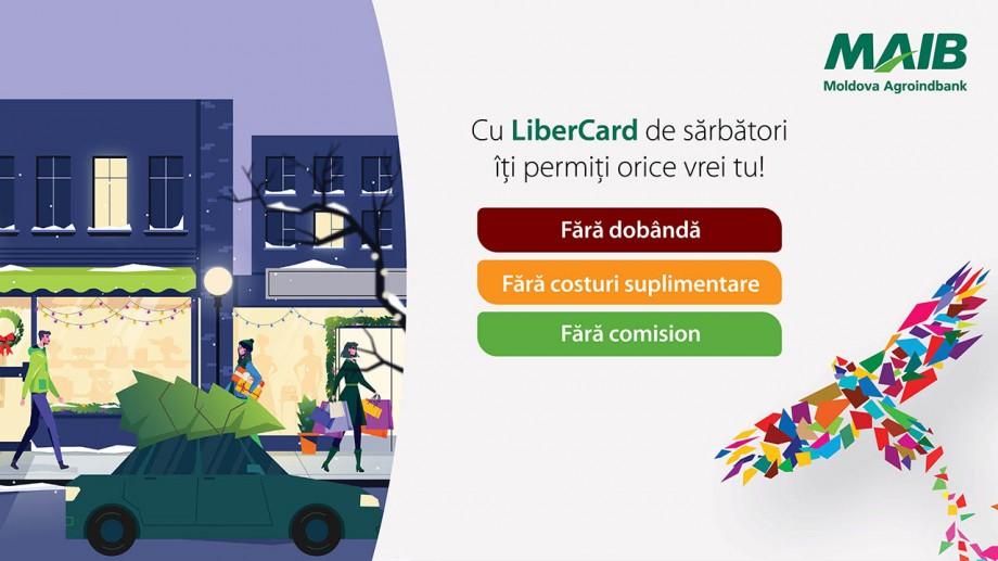 Cu LiberCard de sărbători îți permiți orice vrei tu