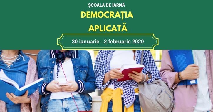 """Ești student/-ă sau absolvent/-ă? Înscrie-te la Școala de Iarnă 2020 """"Democrația aplicată"""""""