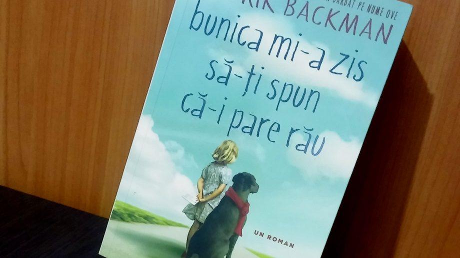 """11 citate din cartea """"Bunica mi-a zis să-ți spun că-i pare rău"""", un roman care te va readuce înapoi în copilărie"""