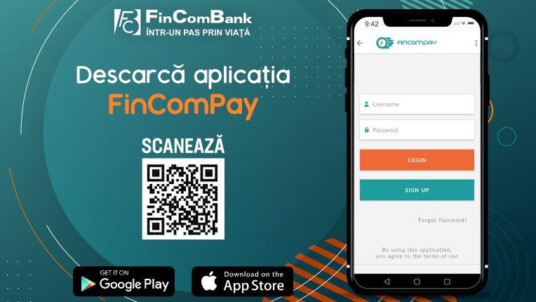 FinComBank lansează aplicația FinComPay Mobile Banking destinată persoanelor fizice