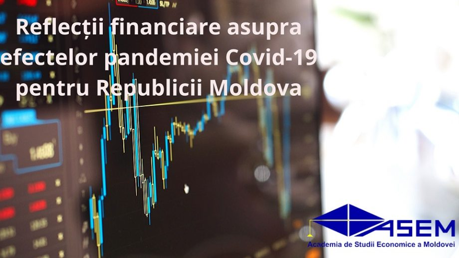 ASEM, despre efectele situației pandemice asupra sectorului financiar din Republica Moldova