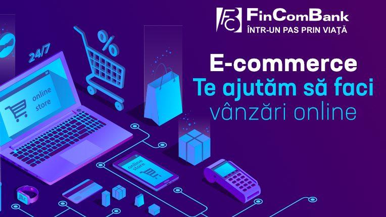 FinComBank te ajută să-ți deschizi un magazin online, oferind servicii de E-commerce