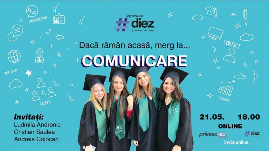 Tinerii care vor să studieze la Comunicare pot afla mai multe despre acest domeniu la un nou eveniment online #diez