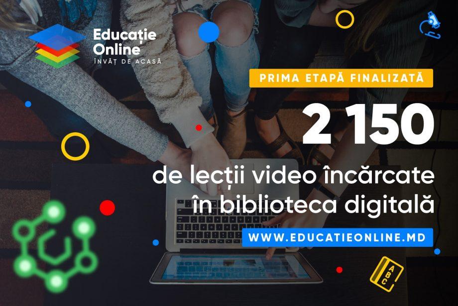 Educatieonline.md conține 2 150 de lecții video. Biblioteca digitală a fost suplinită cu ultimele suporturi educaționale elaborate în prima etapă