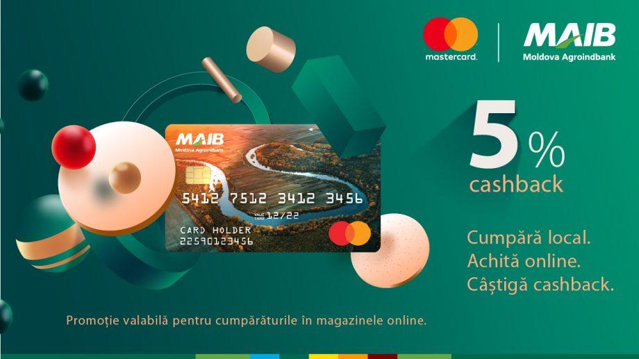 Campania se prelungește. Cumpără local și câştigă cashback împreună cu MAIB şi Mastercard