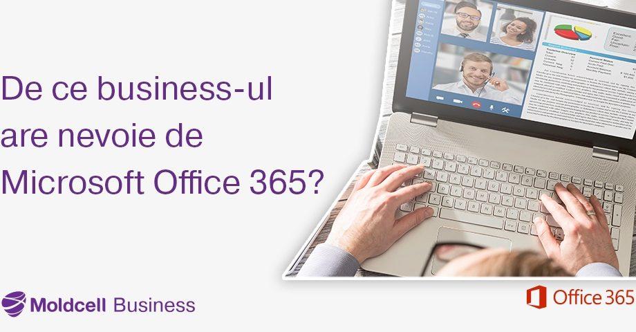 De ce businessul are nevoie de Microsoft Office 365